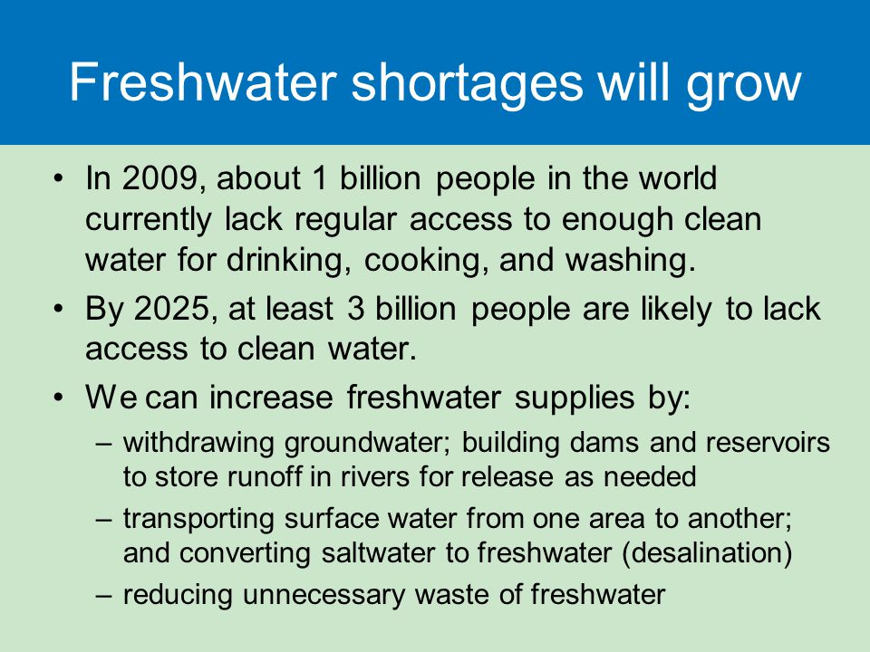 Freshwater shortages will grow