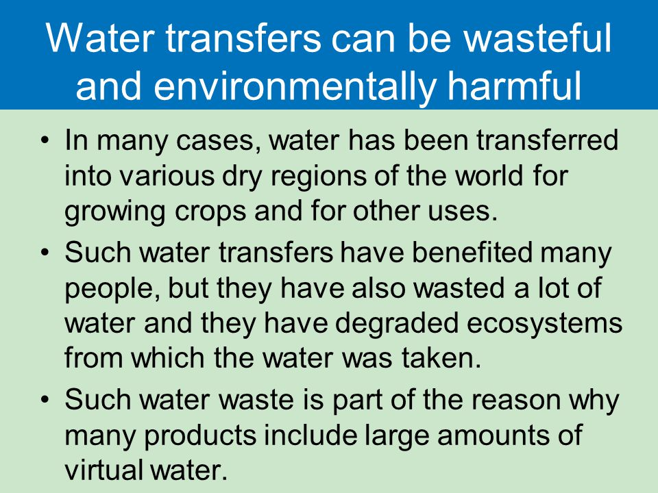 Water transfers can be wasteful and environmentally harmful