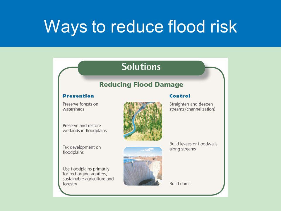 Ways to reduce flood risk
