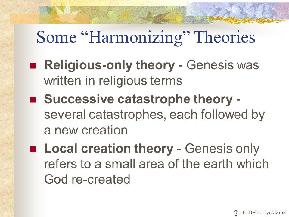 Some Harmonizing Theories