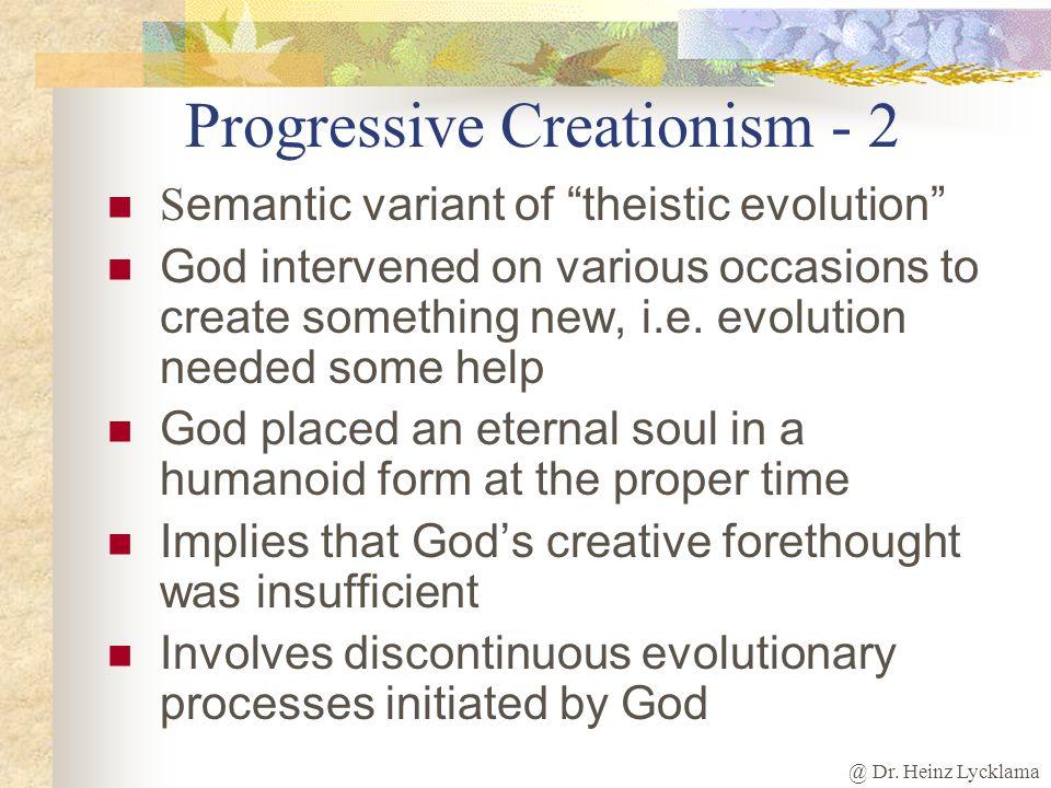 Progressive Creationism - 2