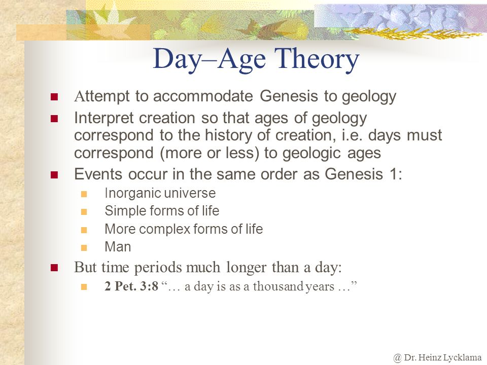 Day–Age Theory Attempt to accommodate Genesis to geology