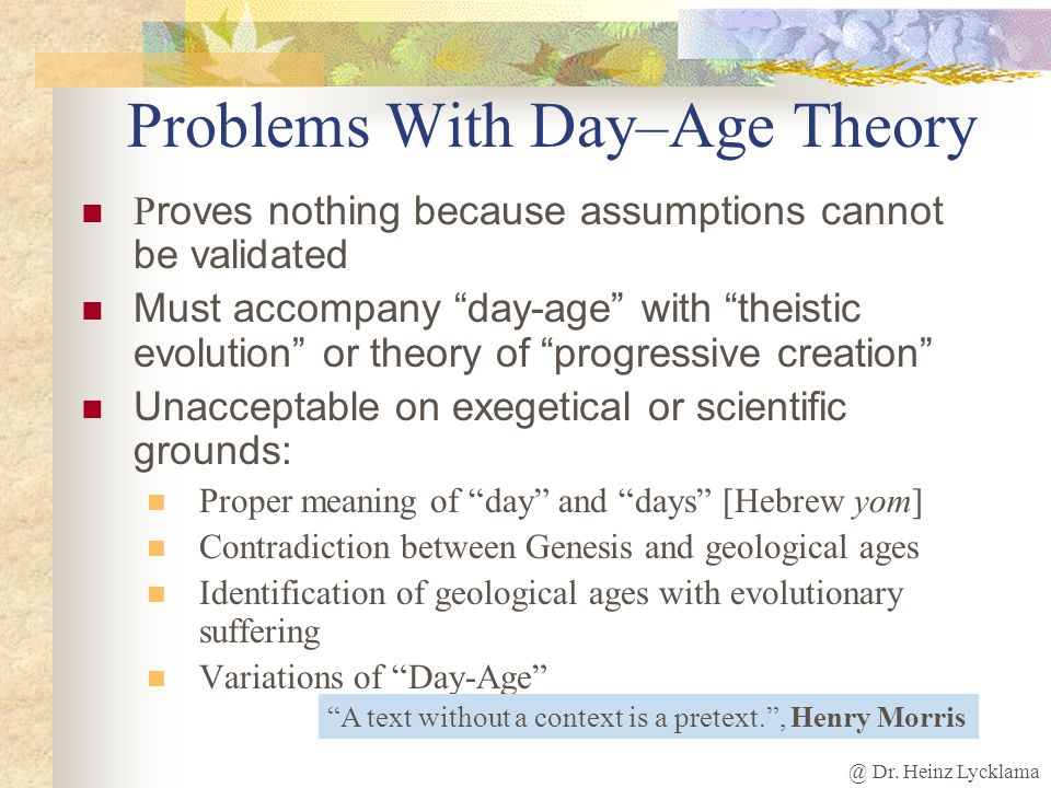 Problems With Day–Age Theory