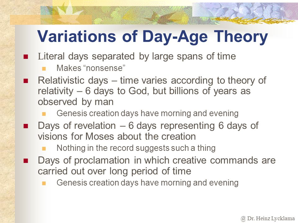 Variations of Day-Age Theory