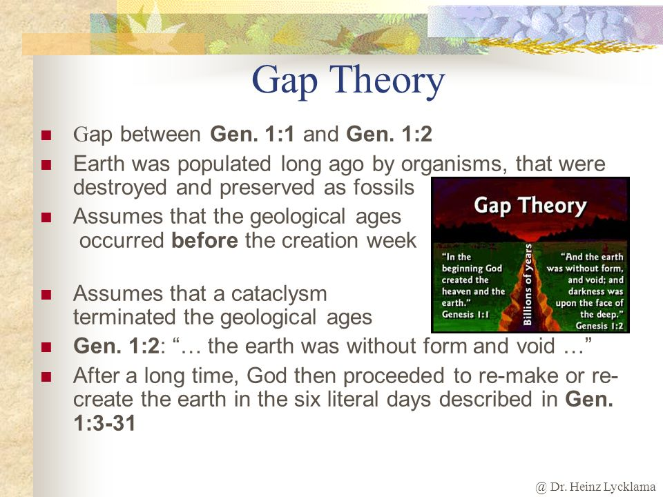 Gap Theory Gap between Gen. 1:1 and Gen. 1:2