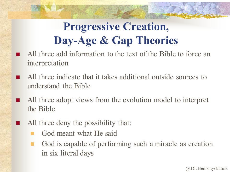 Progressive Creation, Day-Age & Gap Theories