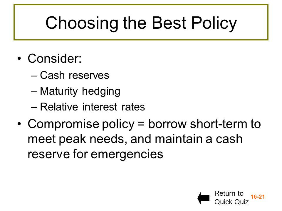 Choosing the Best Policy