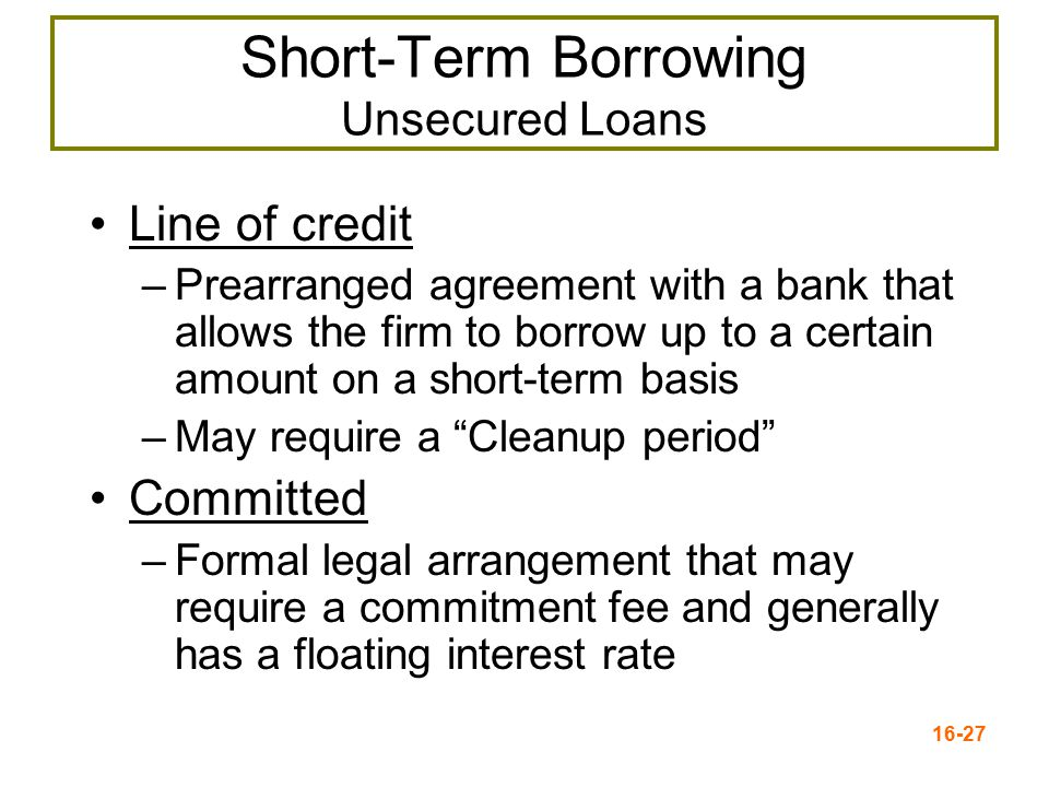 Short-Term Borrowing Unsecured Loans