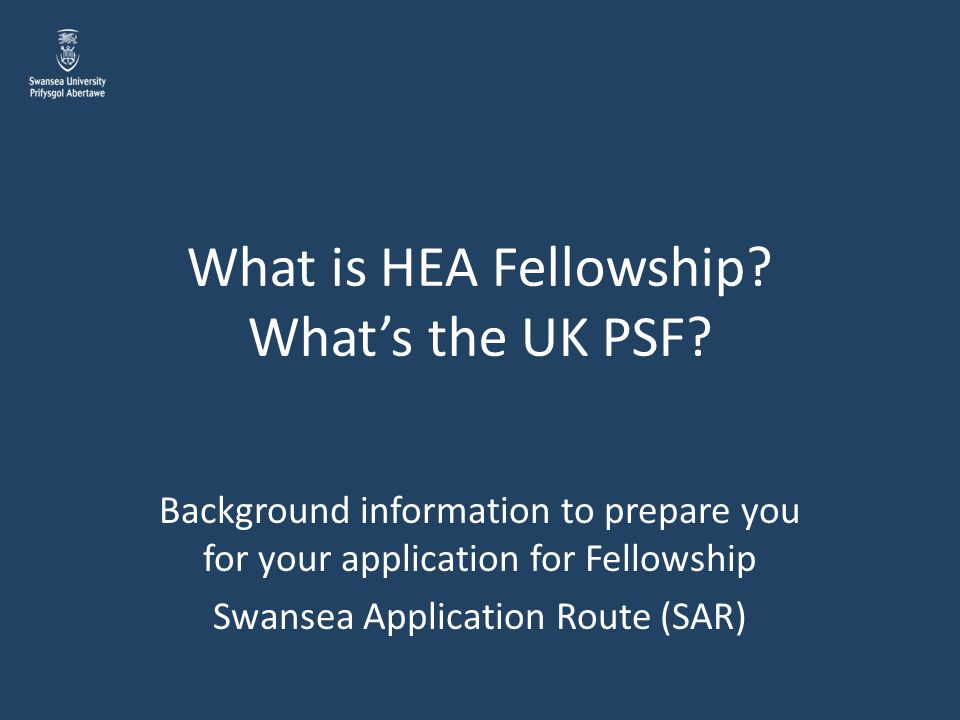 What is HEA Fellowship What's the UK PSF