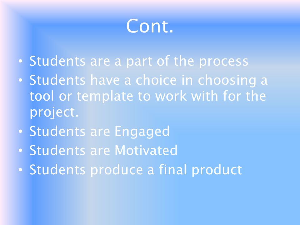 Cont. Students are a part of the process