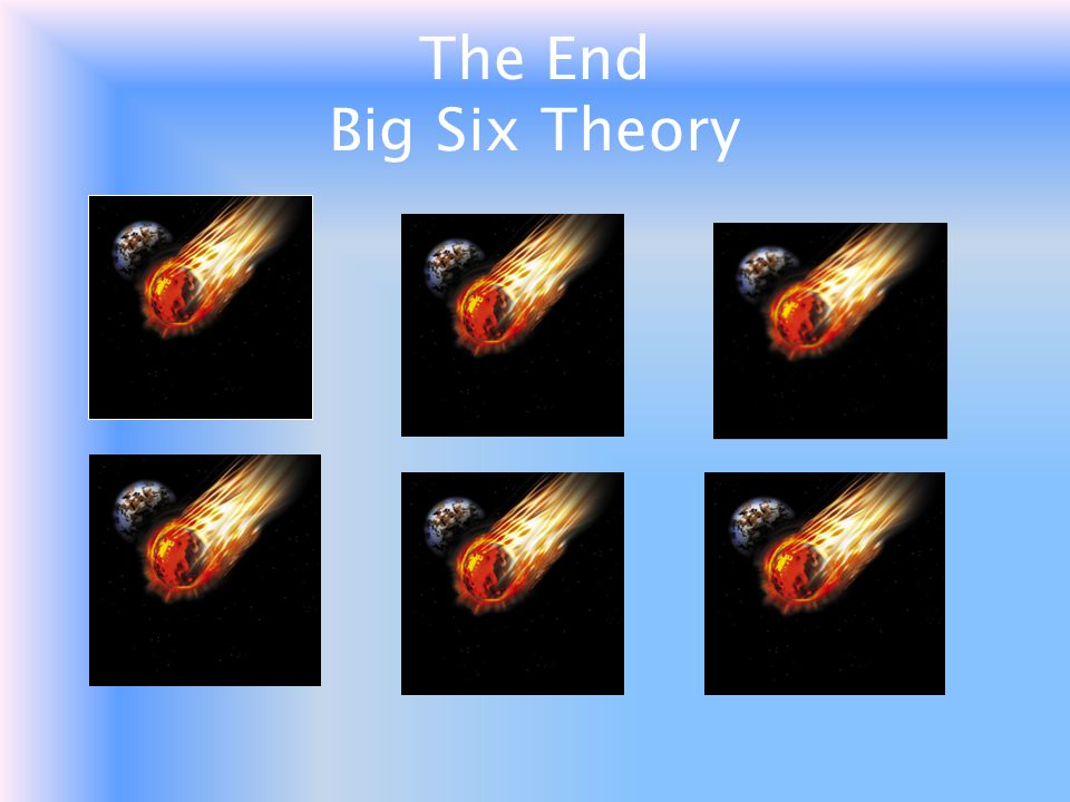 The End Big Six Theory
