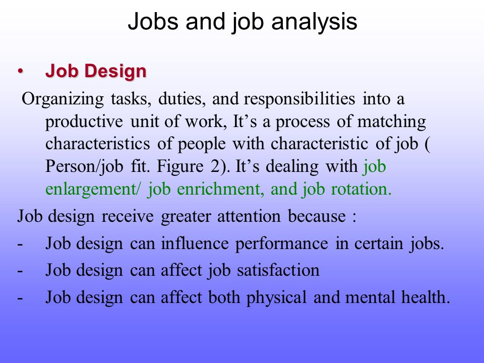 job fit analysis The job fit tool allows managers to compare a specific job against an applicant's personality traits to ensure suitable placement.
