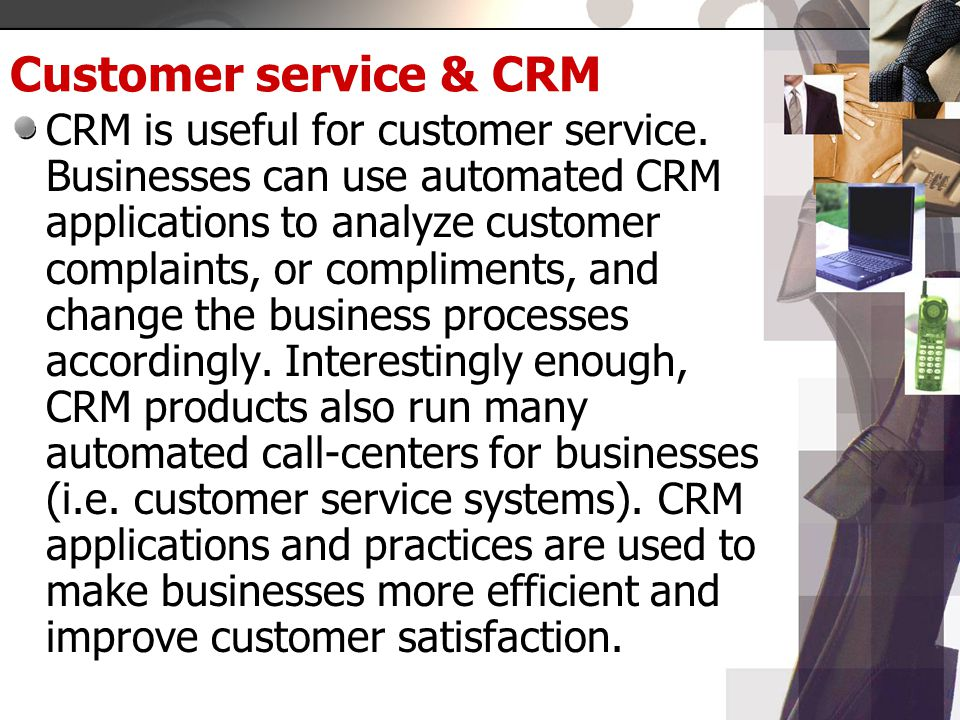 Customer satisfaction in the practices in