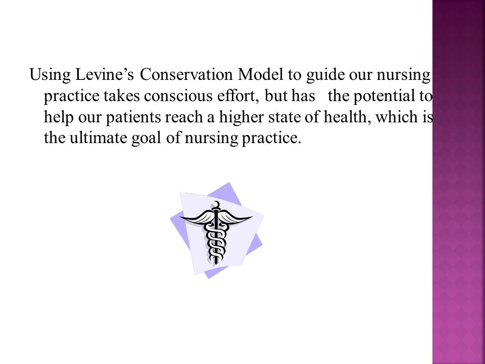 study on levines conservation theory nursing essay Key concepts and metaparadigm according to levine, the core, or central concept, of levine's theory is conservation theory and the nursing process.