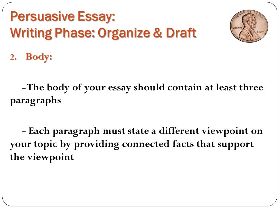 Persuasive Essay: The Penny Debate….Yes or No?!? - ppt ...