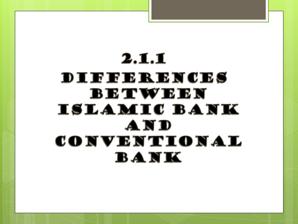 conventional bank and islamic bank A survey of islamic and conventional banking customers found (unsurprisingly) islamic banking customers were more observant (having attended hajj, observing salat, growing a beard, etc), but also had higher savings account balances than conventional bank customers, were older, better educated, had traveled more overseas, and tended to have a.