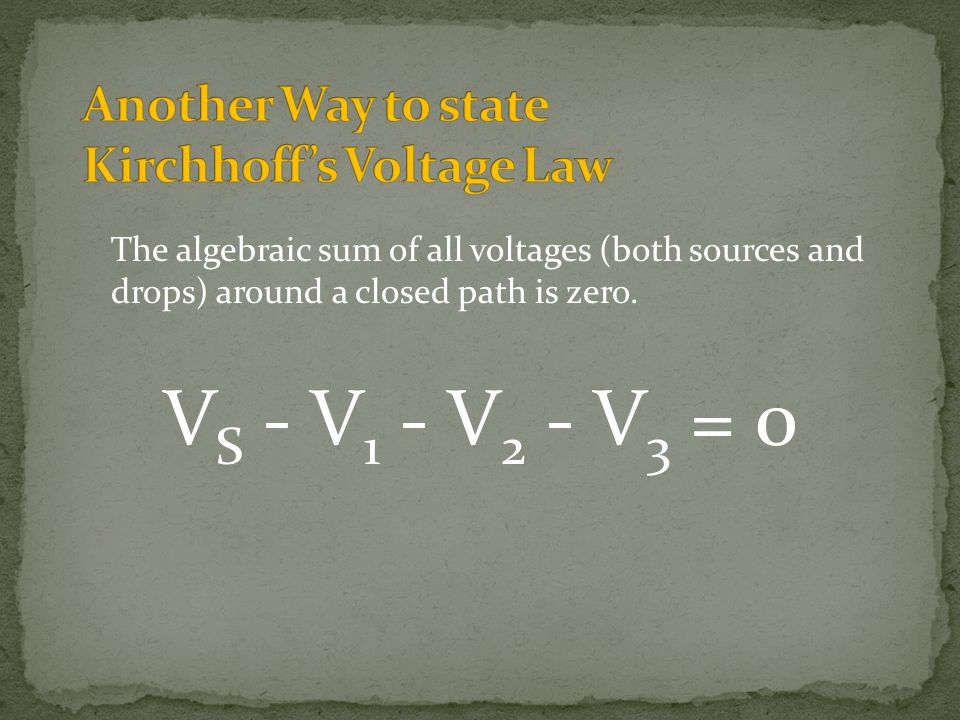 Another Way to state Kirchhoff's Voltage Law