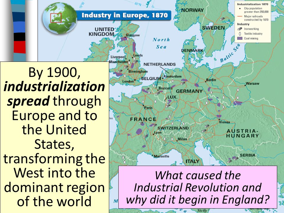 What caused the Industrial Revolution and why did it begin in England