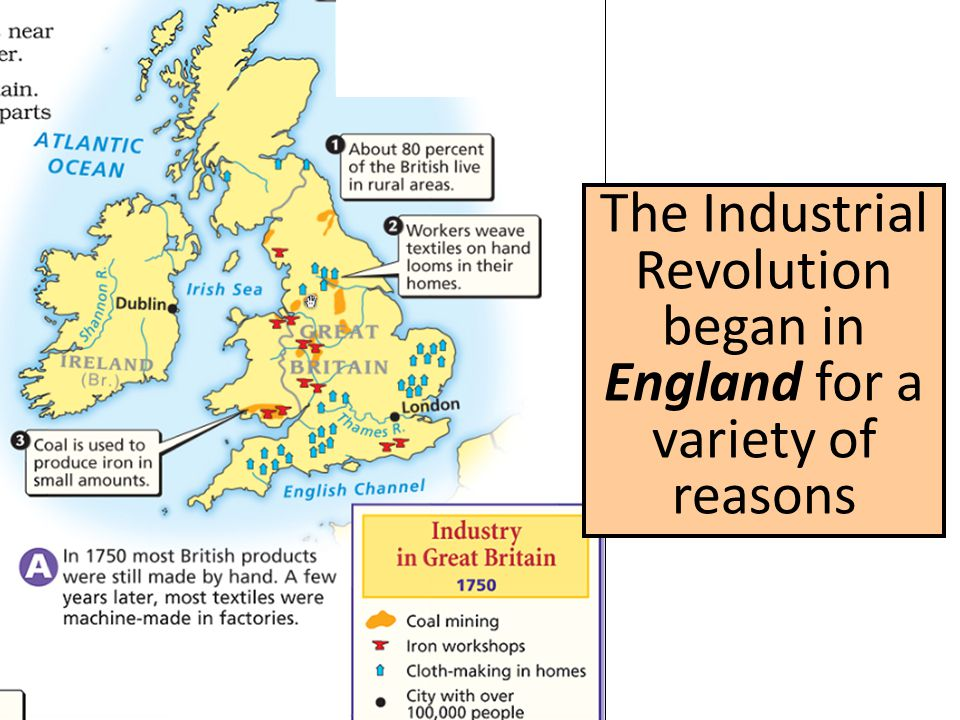 The Industrial Revolution began in England for a variety of reasons