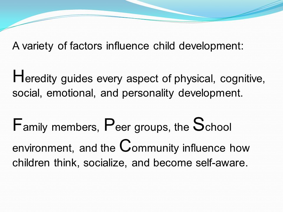 factors that affect child development Discover the internal and external factors that influence language learning and  factors that influence how fast children pick up a new language—from the child .