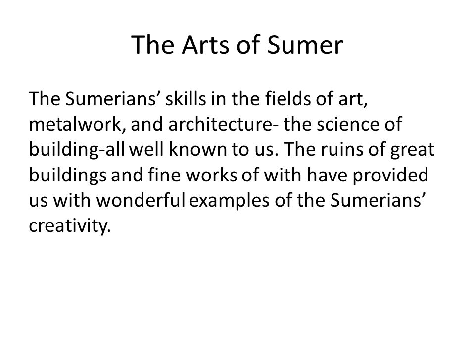 The Arts of Sumer