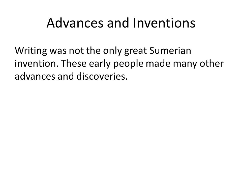Advances and Inventions