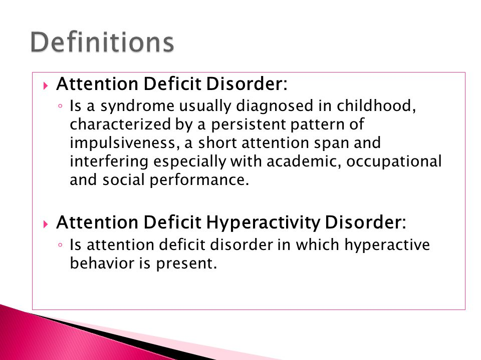 an introduction to the attention deficit disorder add in children For children with adhd (kitem med rev 201116(4):323-337) introduction  attention-deficit/hyperactivity disorder (adhd) is a common childhood behavioral .