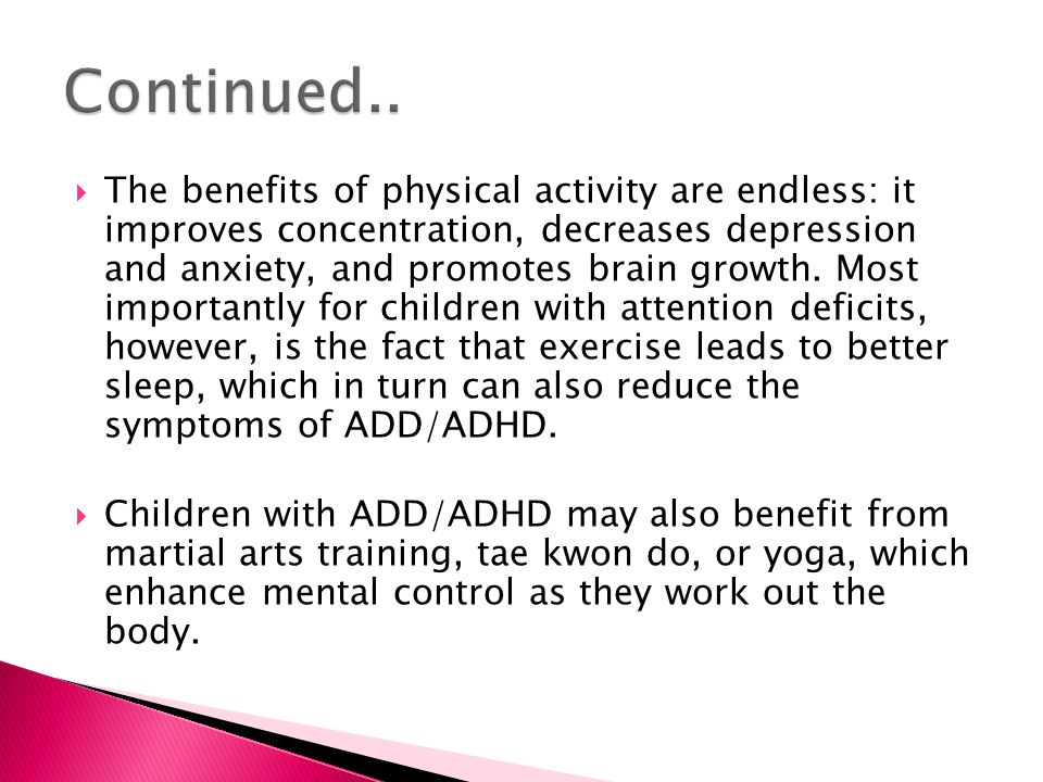 the symptoms and treatment of attention deficit disorder