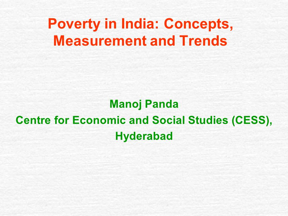 concepts measurement and causes of poverty Poverty: facts, causes and consequences hilary hoynes university of california, davis california symposium on poverty october 2009 in 2008,  concepts, and facts.