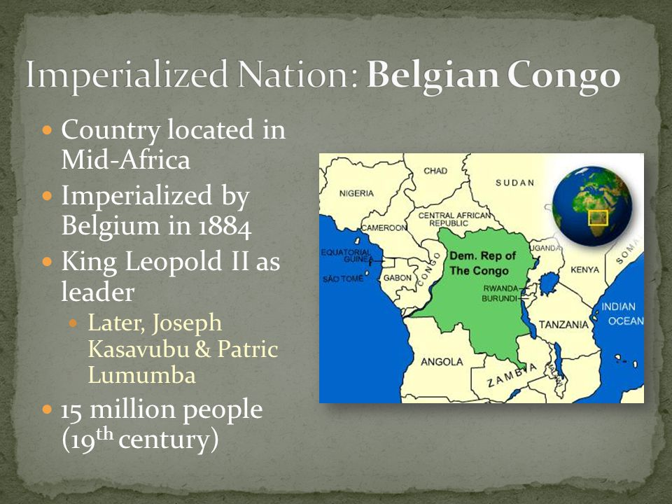 congo imperialism by belgium The belgian congo was a belgian colony in central africa between 1908 and  1960 in what is now the democratic republic of the congo (drc) colonial rule  in.