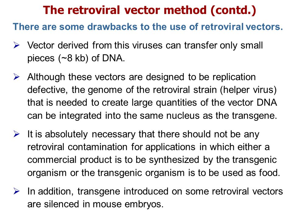 The retroviral vector method (contd.)