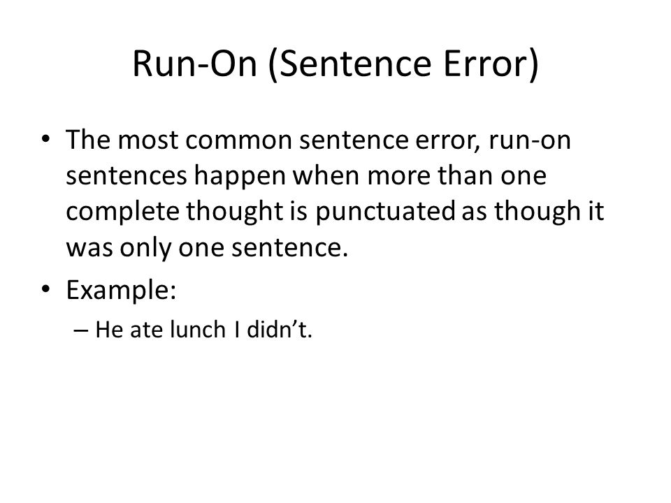 Run-On (Sentence Error)