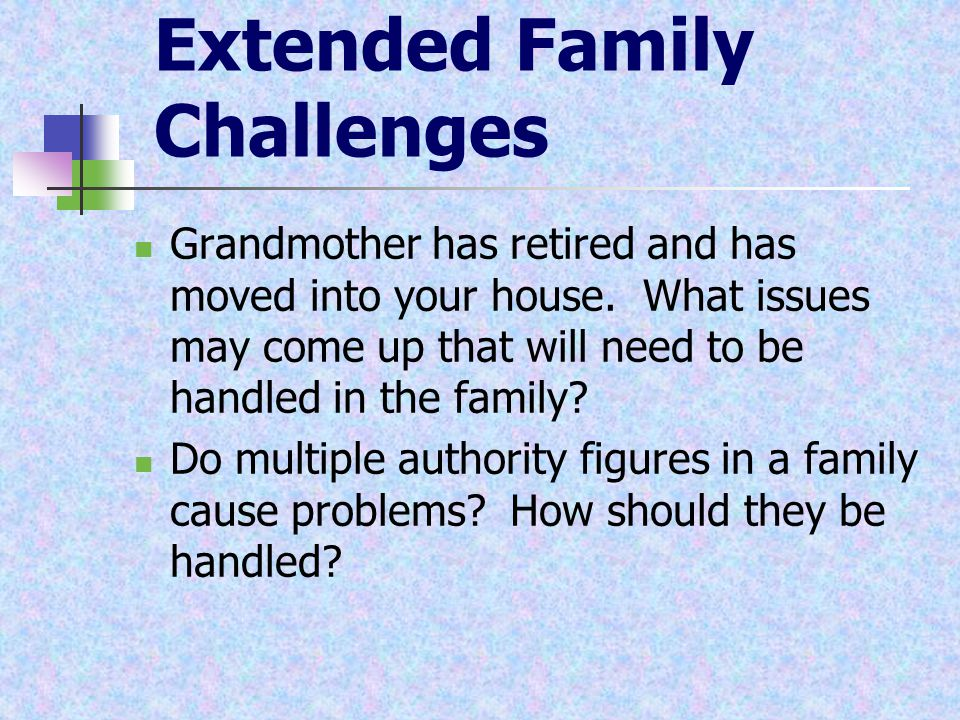 Extended Family Challenges