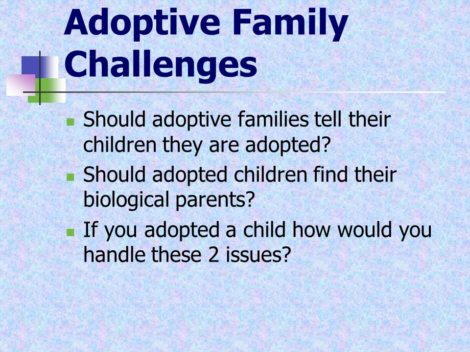 Adoptive Family Challenges