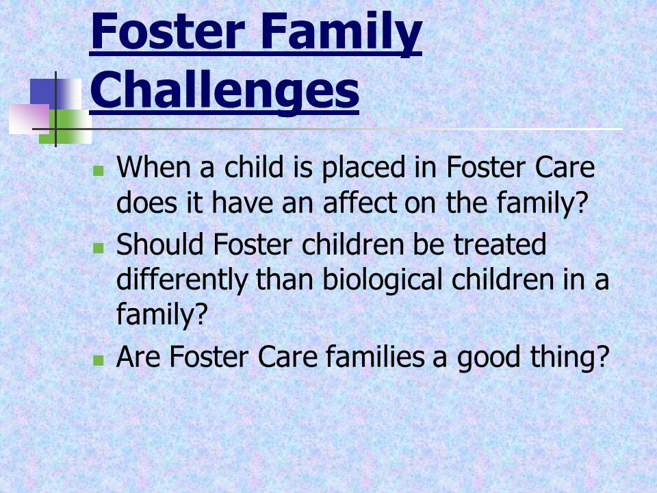 Foster Family Challenges