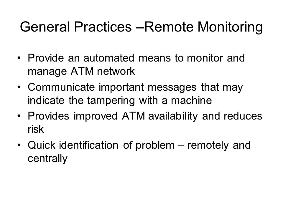 General Practices –Remote Monitoring