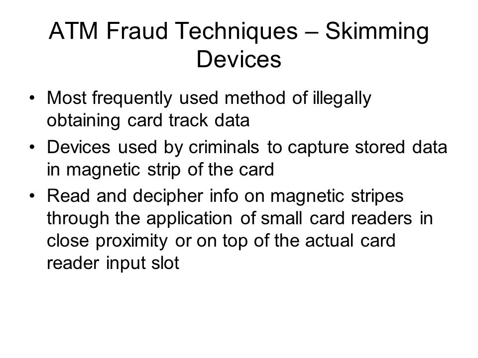 ATM Fraud Techniques – Skimming Devices