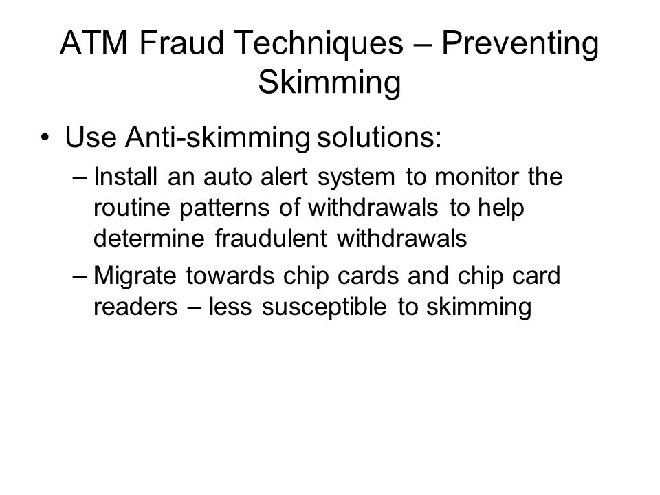 ATM Fraud Techniques – Preventing Skimming