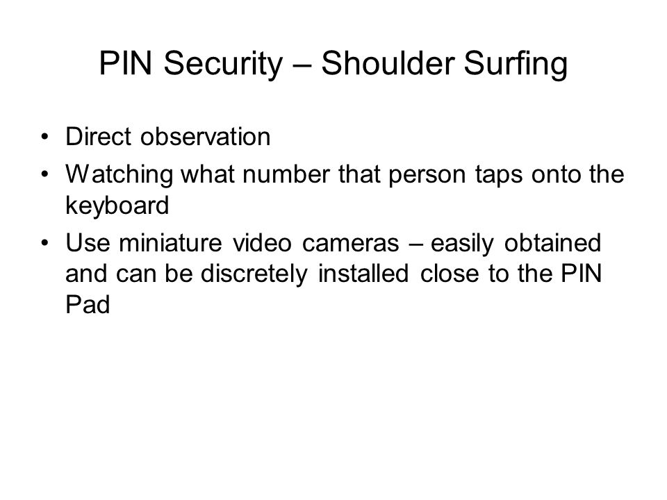 PIN Security – Shoulder Surfing
