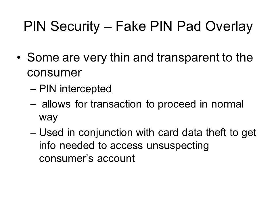 PIN Security – Fake PIN Pad Overlay