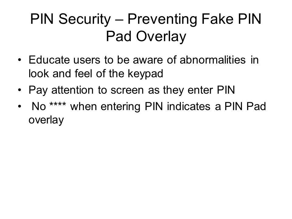PIN Security – Preventing Fake PIN Pad Overlay