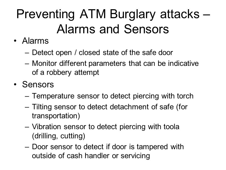 Preventing ATM Burglary attacks – Alarms and Sensors