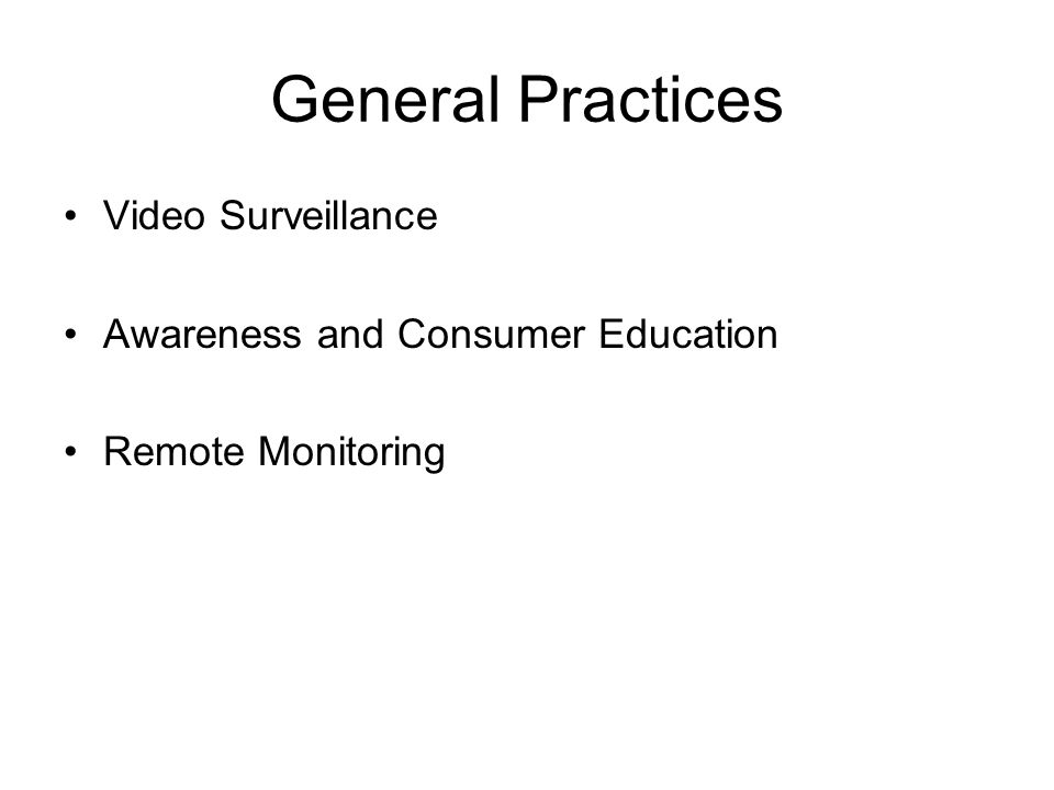 General Practices Video Surveillance Awareness and Consumer Education