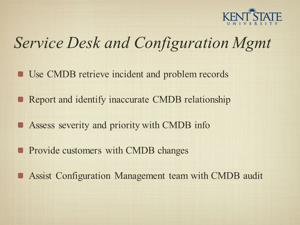 Service Desk and Configuration Mgmt