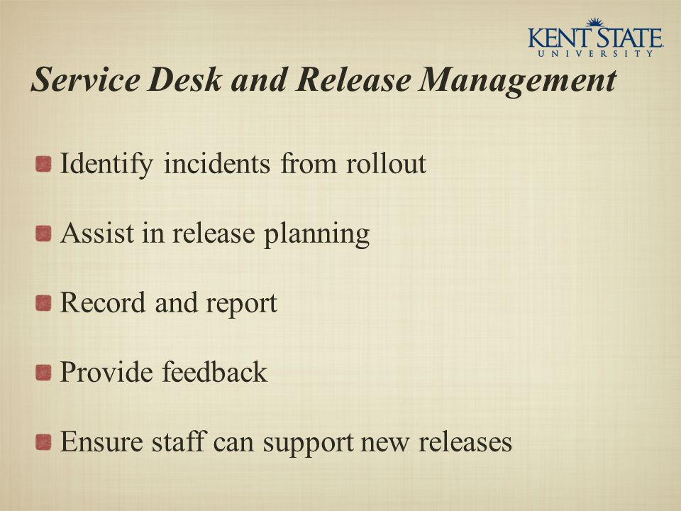 Service Desk and Release Management