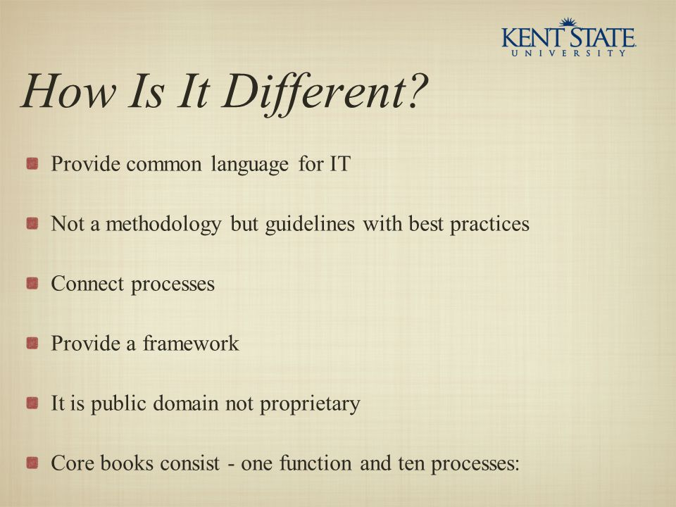 How Is It Different Provide common language for IT