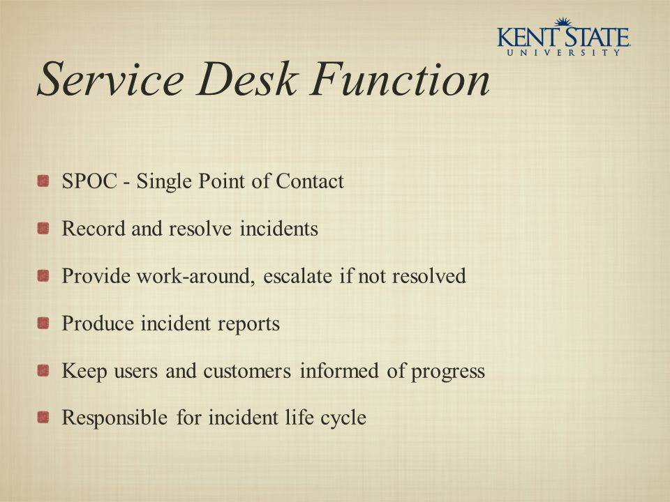 Service Desk Function SPOC - Single Point of Contact