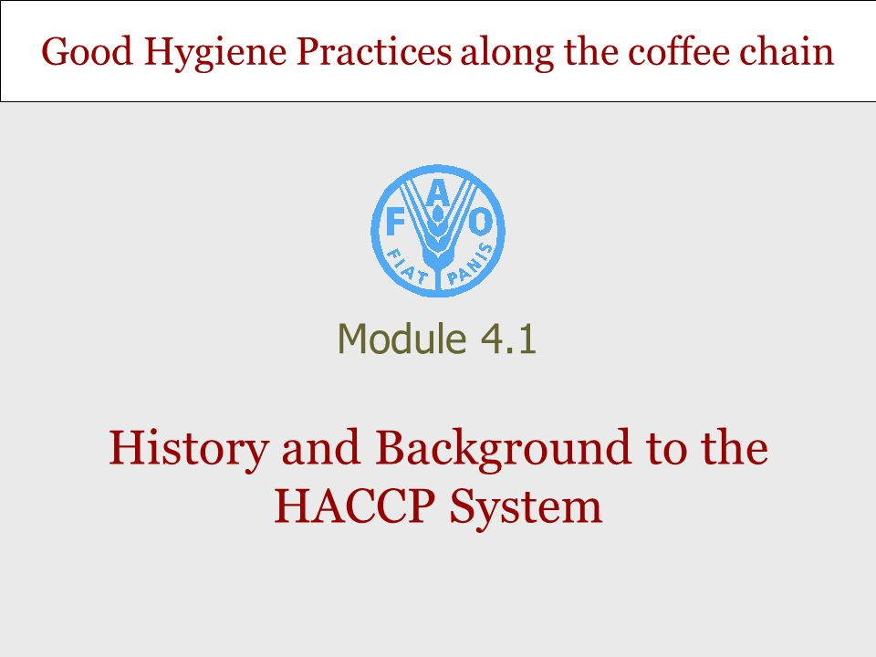 History and Background to the HACCP System
