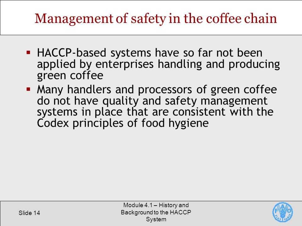 Management of safety in the coffee chain