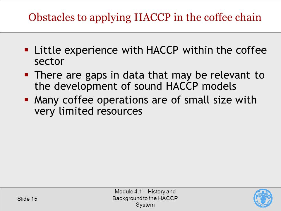 Obstacles to applying HACCP in the coffee chain